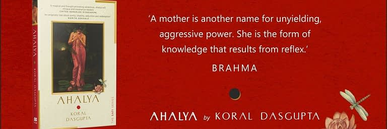 Ahalya by Koral Dasgupta | 21 August