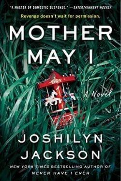 Upcoming Book Mother May I by Joshilyn Jackson