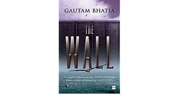 The Wall by Gautam Bhatia | 13 August