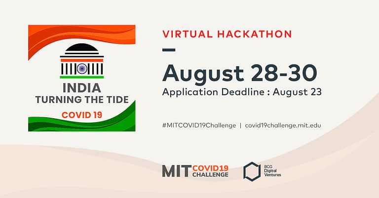 "MIT is Hosting ""India: Turning the Tide"" COVID-19 Hackathon Next Week"